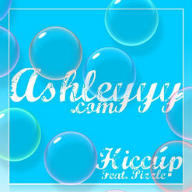 AshleYYY - Hiccup